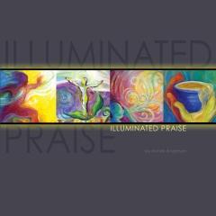 Illuminated Praise